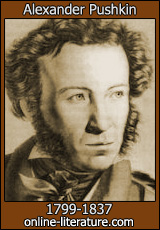 a biography of alexander pushkin the greatest russian poet Alexander sergeyevich pushkin was born in june 6, 1799 and died in february 10, 1837 he was a russian writer and poet of the romantic era who is considered by many to be the greatest.