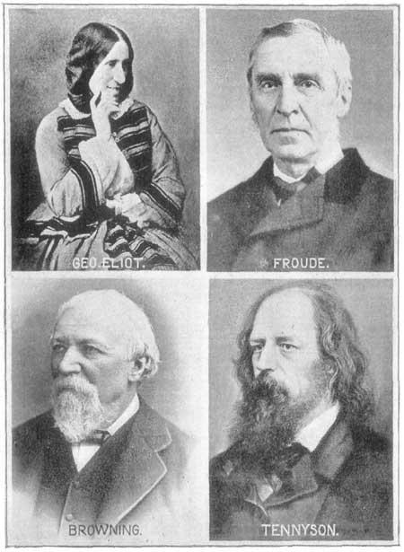 Geo. Eliot, Froude, Browning, Tennyson.